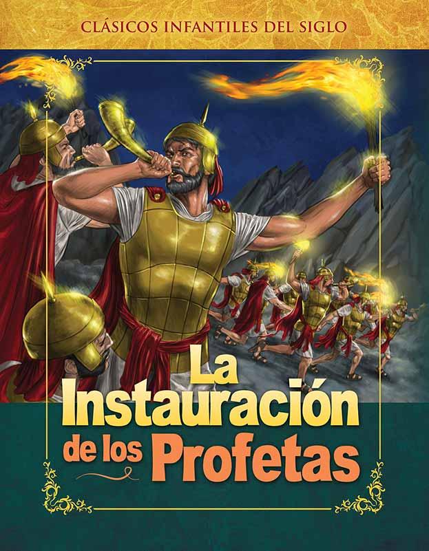 2 – La Instauración de los Profetas
