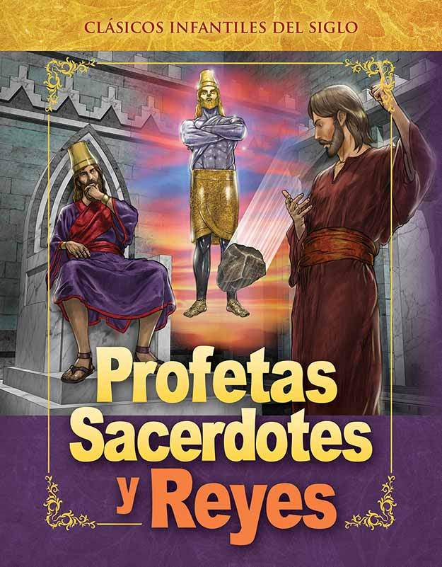 3 – Profetas, Sacerdotes y Reyes