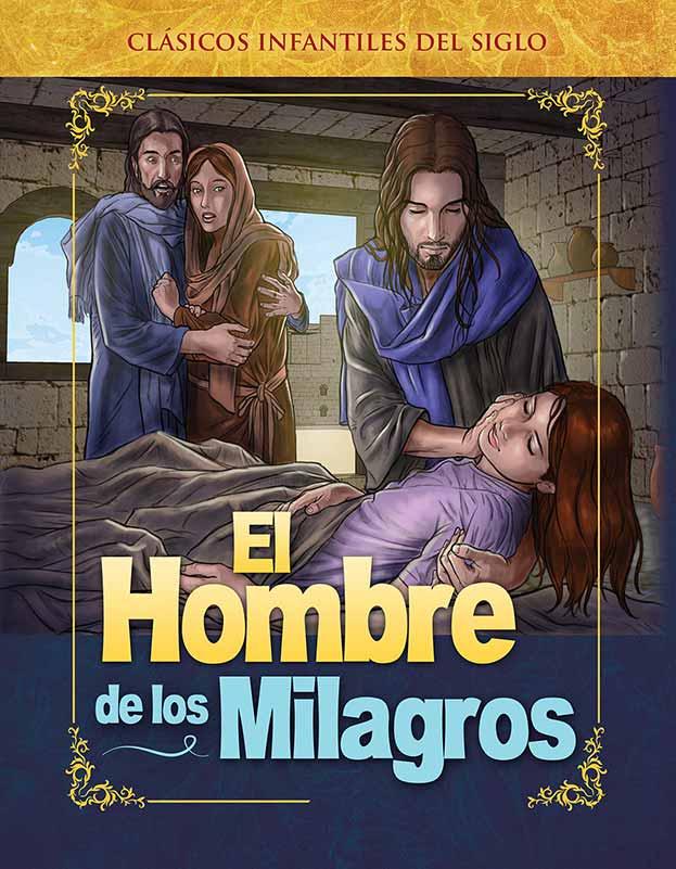 4 – El Hombre de los Milagros